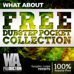 What About: FREE Dubstep Pocket Collection