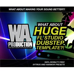 What About: Huge FL Studio Dubstep Template