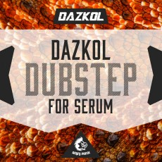 DAZKOL Dubstep For Serum