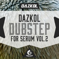 DAZKOL Dubstep For Serum Vol 2
