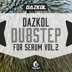 DAZKOL Dubstep For Serum Vol 2
