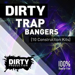 Dirty: Trap Bangers