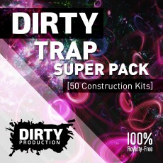 Dirty: Trap Super Pack