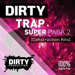 Dirty: Trap Super Pack 2