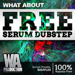 What About: FREE Serum Dubstep