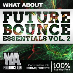 What About: Future Bounce Essesntials 2