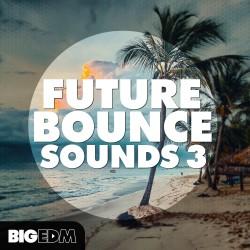 Future Bounce Sounds 3