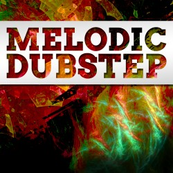 Melodic Dubstep