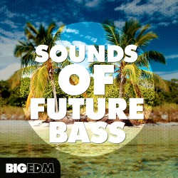 Sounds Of Future Bass