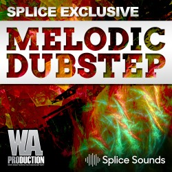 SPLICE EXCLUSIVE: Melodic Dubstep