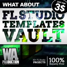 What About: FL Studio Templates Vault