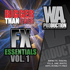 Bigger Than Ever: FX Essentials 1