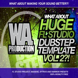 What About: Huge FL Studio Dubstep Template Vol 2