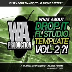 What About: Drop It FL Studio Template Vol 2