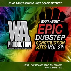 What About: Epic Dubstep Construction Kits Vol 2