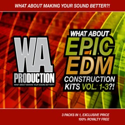 What About: Epic EDM Construction Kits Vols 1-3