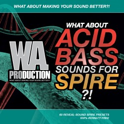 What About: Acid Bass Sounds For Spire
