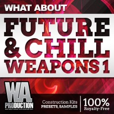 What About: Future Bass & Chill Weapons 1