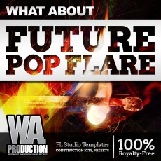 What About: Future Pop FLARE | PRE-ORDER + BONUS Pack