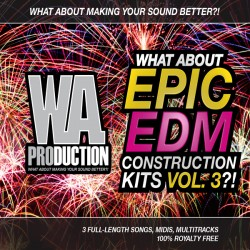 What About: Epic EDM Construction Kits Vol 3