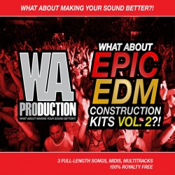 What About: Epic EDM Construction Kits Vol 2
