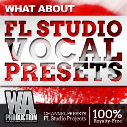 What About: FL Studio Vocal Presets