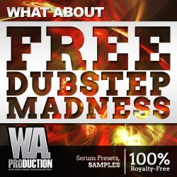 What About: FREE Dubstep Madness