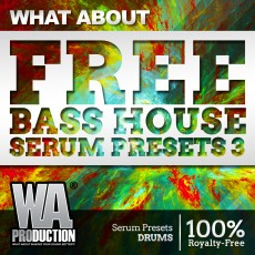 What About: FREE Bass House Serum Presets 3