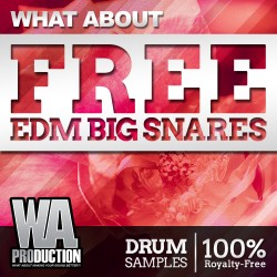 What About: Free EDM Big Snares