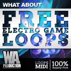 What About: Free Electro Game Loops