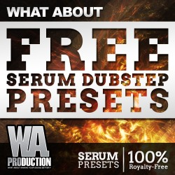 What About: Free Serum Dubstep Presets