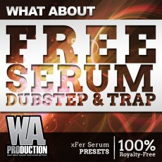 What About: FREE Serum Dubstep & Trap