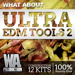 What About: Ultra EDM Tools 2