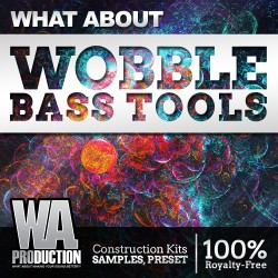 What About: Wobble Bass Tools