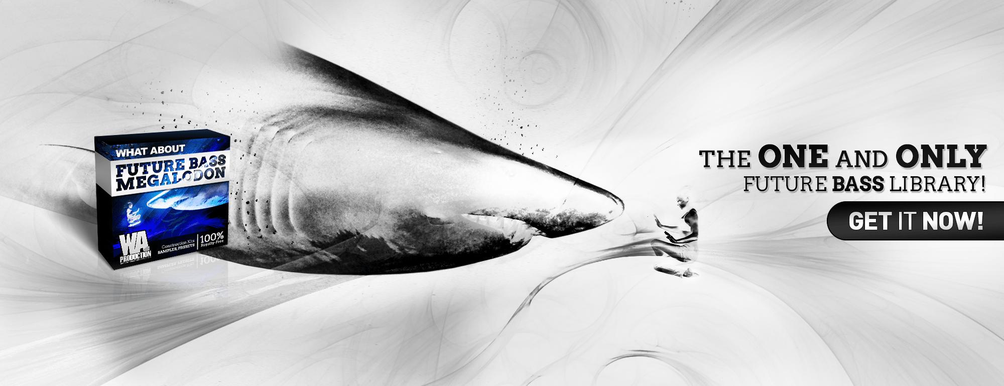 Future Bass Megalodon